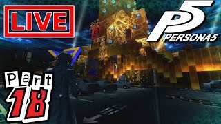 MYSTERIES AT THE MUSEUM | Let's Play Persona 5 LIVE - Part 18 *UNCUT*