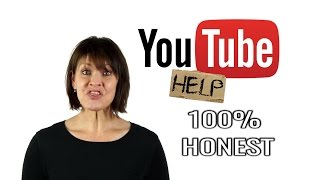 If Youtube Help Were 100% Honest With Us...