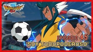 Inazuma Eleven Go Chrono Stones - Episodio 45 español «¡Soy todopoderoso!»
