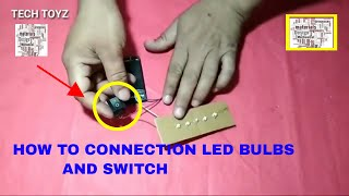 How to Connect Led Light and Switch | DC Motor All Connections | Tech Toyz Videos