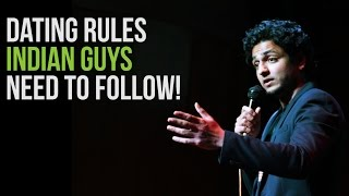 Dating Rules Indian Guys Need to Follow - Stand Up Comedy by Kenny Sebastian