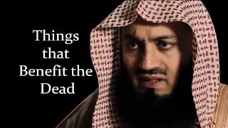 Things that Benefit the Dead - Ask Mufti Menk