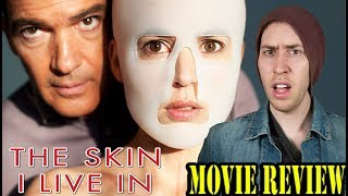 THE SKIN I LIVE IN (2011)-Movie Review