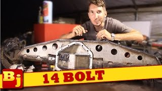 How To Shave a 14 Bolt