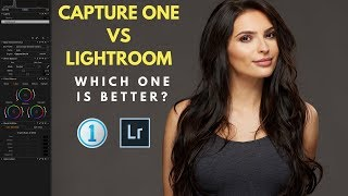 Capture One 11 Vs Adobe Lightroom Which One Is Better?