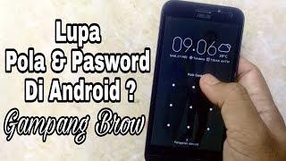 Cara Buka Pola Dan Password Android Karena Lupa