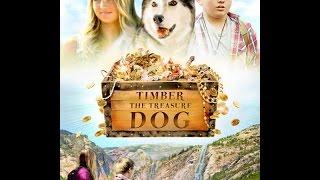 Тимбер – говорящая собака  Семейное кино 2016