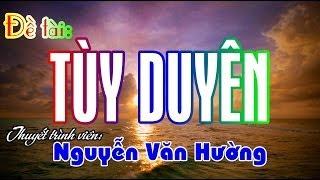 Đề tài: Tùy Duyên - Nguyễn Văn Hường