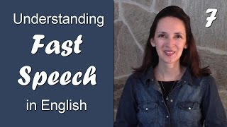 Day 7 - Reducing AT, AN, CAN - Understanding Fast Speech in English
