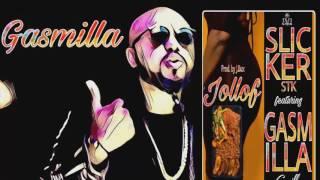 Slicker STK Ft. Gasmilla - Jollof (AUDIO SLIDE)