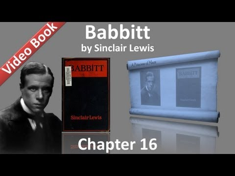 Chapter 16 - Babbitt by Sinclair Lewis
