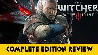 The Witcher 3: The Wild Hunt: Game of the Year Edition- Review