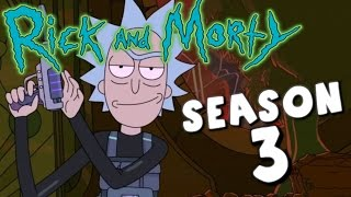 RICK AND MORTY SEASON 3 EPISODE 1 HAS AIRED!!