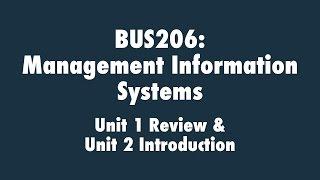 Management Information Systems: Unit 1 Review & Unit 2 Introduction