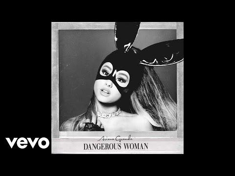 Ariana Grande - Dangerous Woman (Audio)