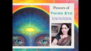 Powers of the Third Eye: Blind Fold Reading / Ways To Activate and Use Your Third Eye