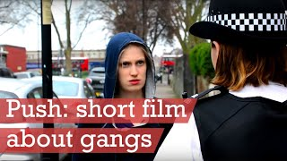 Push - short film about gangs