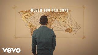 Jordan Feliz - Never Too Far Gone (Lyric Video)
