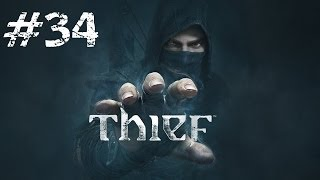 Let's Play Thief - Part 34