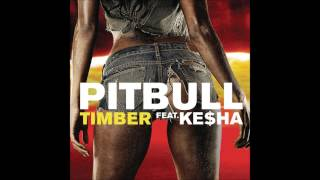 Pitbull feat. Ke$ha - Timber (Official Song)