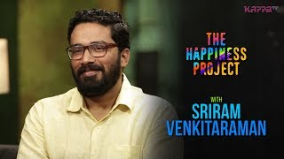 Sriram Venkitaraman - The Happiness Project - Kappa TV