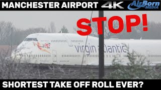 Shortest take off roll ever? Take Off Clearance Cancelled at last moment. Manchester Airport.
