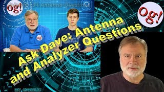 Ask Dave: Antenna and Analyzer Questions (#134)