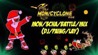 Mon Music Dj 3CHA BATTLE MIX(DJ/PAING/LAY)Remix 2019