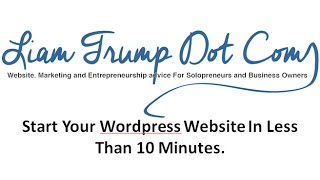 How To Build Your Wordpress Website In Less Than 10 Minutes - Step By Step Guide