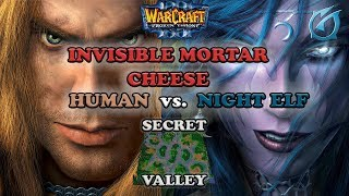 Grubby | Warcraft 3 The Frozen Throne | HU v NE - Invisible Mortar Cheese - Secret Valley