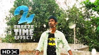 24 Time Freeze Effect HD
