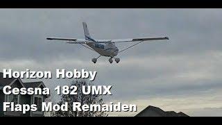 Horizon Hobby - Cessna 182 UMX - Flaps Mod - Flight Video!!!