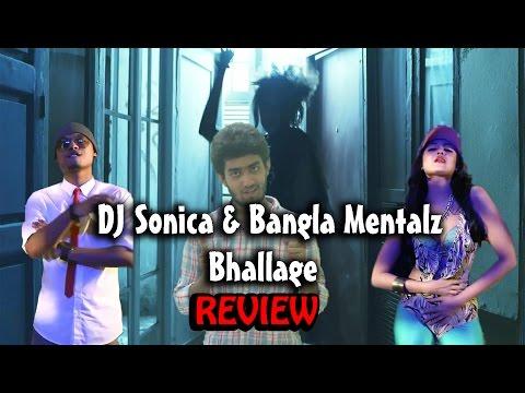 Bhallage DJ Sonica & Bangla Mentalz (Review)