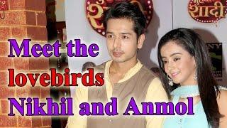 Meet the lovebirds Nikhil and Anmol