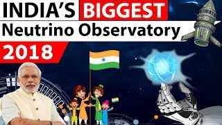 India-based Neutrino Observatory (INO) project in Tamil Nadu to benefit India - Current affairs 2018