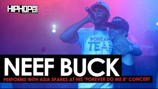 Neef Buck Performs with Asia Sparks at his