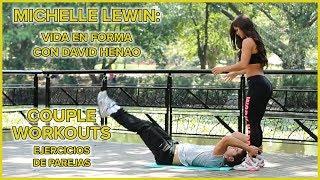 MICHELLE LEWIN Workout: Couples Exercises - Vida En Forma Con David Henao