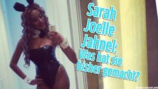 Sarah Joelle Jahnel: Was machte sie vor dem Dschungelcamp?