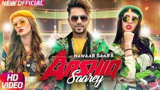 Aashiq Saarey | Nawaab Saab | Latest Punjabi Song 2017 | Speed Records