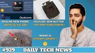 Vikram Lander Crash?,Realme SD 700 5G Phone,Kirin 990 16 Core GPU,CamScanner is Back,MI Turbo #939