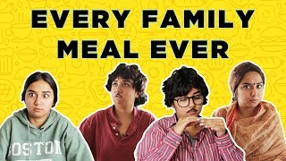 Every Family Meal Ever   MostlySane