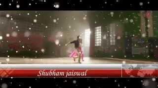 Palat Tera Hero Idhar Hai Full Video Song Main Tera Hero - Arijit Singh  { Shubham Jaiswal }