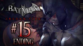 Countdown to Arkham Knight: Batman Arkham City Walkthrough - Part 15 -
