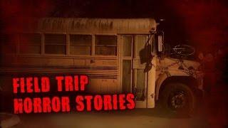 3 True Scary Field Trip Horror Stories