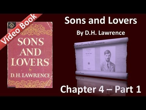 Chapter 04-1 - Sons and Lovers by D. H. Lawrence - The Young Life of Paul