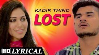 Sing Along |  Lyrical Video [Hd] | Kadir Thind - Lost | Shemaroo | Latest Punjabi Songs