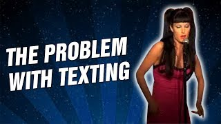 The Problem With Texting (Stand Up Comedy)