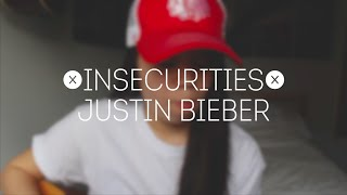 Insecurities  - Justin Bieber (Miya Marcel Cover)