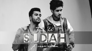 The 'hk' - Sijdah ft. Veer Karan (Music Video) - New Punjabi Song (2014)