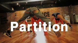 Partition - Beyonce / Dong Ho[Choreography] . Rin . Ming.D